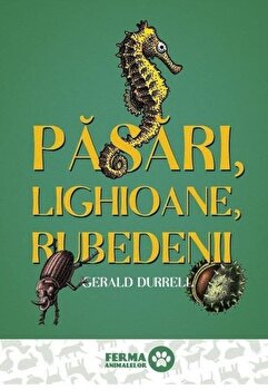 Pasari, lighioane, rubedenii/Gerald Durrel imagine elefant.ro 2021-2022