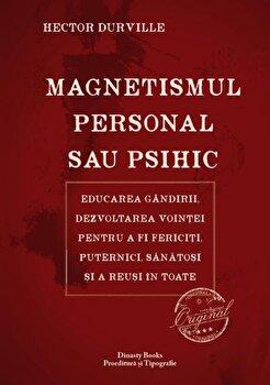 Magnetismul personal sau psihic/Hector Durville imagine elefant 2021