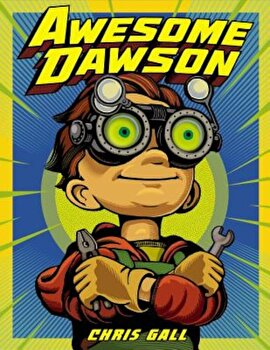 Awesome Dawson, Hardcover/Chris Gall poza cate