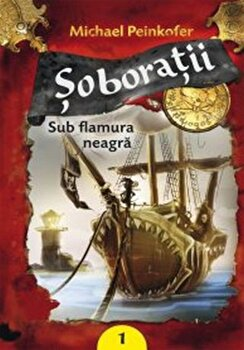 Sub flamura neagra, Soboratii, Vol. 1/Michael Peinkofer