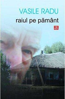 Raiul pe pamant/Vasile Radu imagine elefant 2021