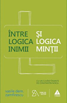 Coperta Carte Intre logica inimii si logica mintii