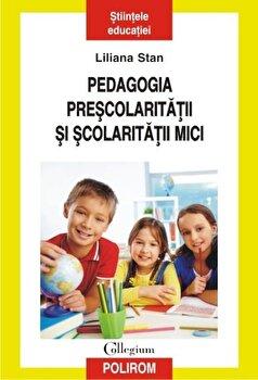 Coperta Carte Pedagogia prescolaritatii si scolaritatii mici