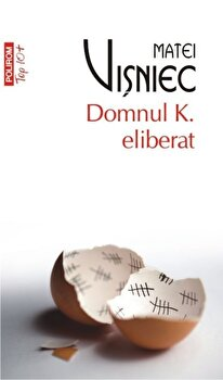 Domnul K. eliberat (Top 10+)/Matei Visniec imagine elefant 2021