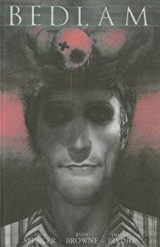 Bedlam, Volume 2, Paperback/Nick Spencer image0