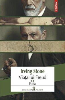 Imagine Viata Lui Freud - Paria, Vol - 2 - irving Stone