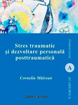Coperta Carte Stres traumatic si dezvoltare personala posttraumatica