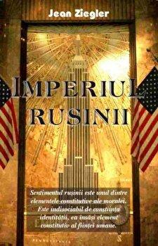 Imperiul rusinii/Jean Ziegler poza cate