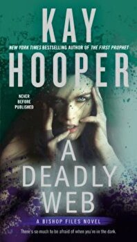 A Deadly Web, Paperback/Kay Hooper poza cate