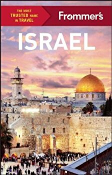 Frommer's Israel, Paperback/Anthony Grant poza cate