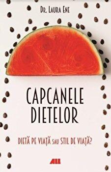 Capcanele dietelor. Dieta pe viata sau stil de viata'/Laura Ene imagine elefant 2021