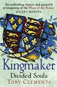 Kingmaker: Divided Souls, Paperback/Toby Clements imagine