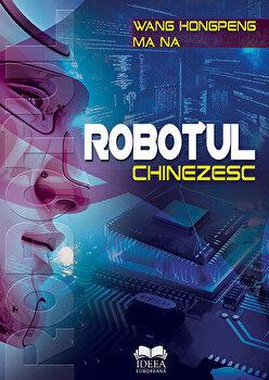 Robotul chinezesc/Wang Hongpeng, Ma Na imagine elefant.ro 2021-2022