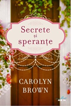 Imagine  Secrete Si Sperante - carolyn Brown