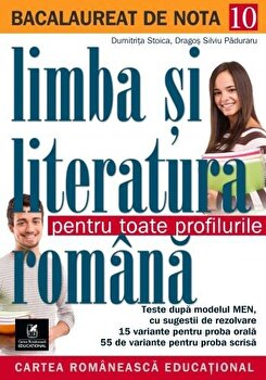 Bacalaureat. Limba si literatura romana/Dragos Silviu Paduraru, Dumitrita Stoica