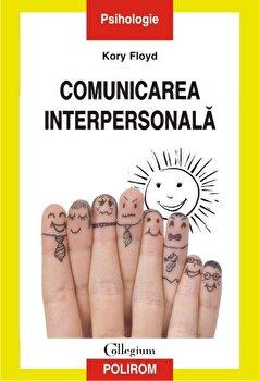 Comunicarea interpersonala/Kory Floyd imagine