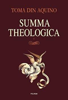 Summa theologica. Volumul I-Toma de Aquino imagine