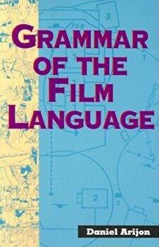 Grammar of the Film Language, Paperback/Daniel Arijon image0