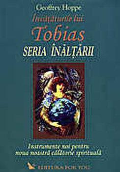 Invataturile lui Tobias. Seria Inaltarii/Geoffrey Hoppe imagine elefant.ro 2021-2022