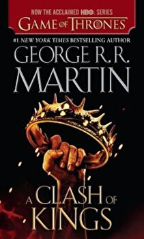 A Clash of Kings, Paperback/George R. R. Martin poza cate