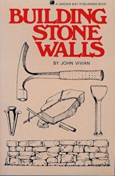 Building Stone Walls, Paperback/John Vivian imagine