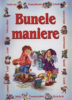 Bunele maniere/***