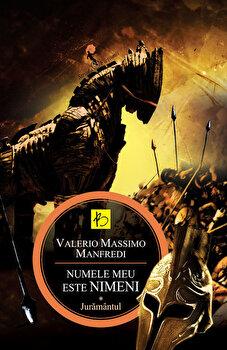 Juramantul, Numele meu este Nimeni, Vol. 1/Valerio Massimo Manfredi