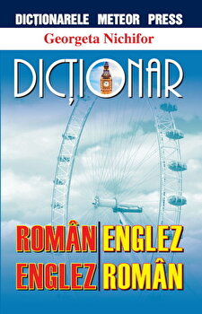 Dictionar roman-englez, englez-roman/Georgeta Nichifor imagine elefant.ro 2021-2022