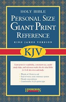 Personal Size Giant Print Reference Bible-KJV, Hardcover/Hendrickson Bibles imagine