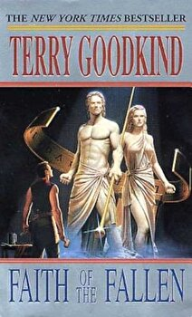 Faith of the Fallen, Paperback/Terry Goodkind poza cate