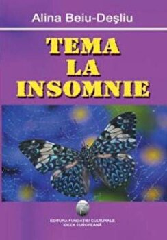 Tema la insomnie/Alina Beiu Desliu poza cate