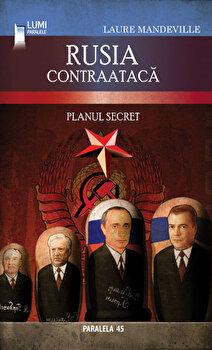 Imagine Rusia Contraataca - Planul Secret - laure Mandeville