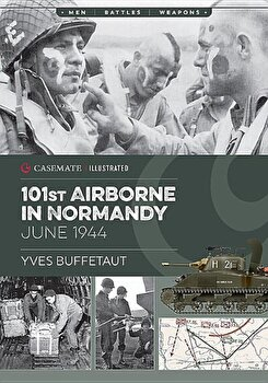 The 101st Airborne in Normandy: June 1944, Paperback/Yves Buffetaut imagine