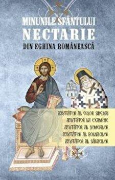 Coperta Carte Minunile Sfantului Nectarie din Eghina romaneasca