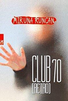 Club 70 (Retro)/Miruna Runcan poza cate