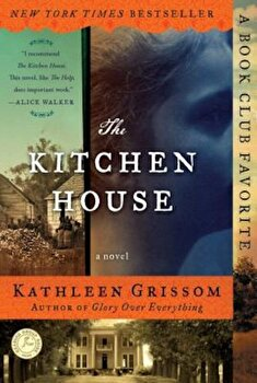 The Kitchen House, Paperback/Kathleen Grissom poza cate