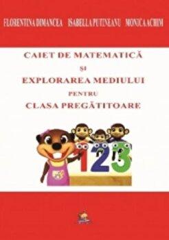 Coperta Carte Caiet de matematica si explorarea mediului pentru clasa pregatitoare