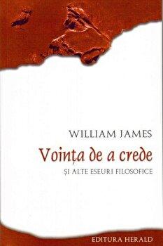 Vointa de a crede/William James imagine