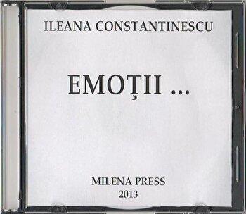 Emotii.../Ileana Constantinescu