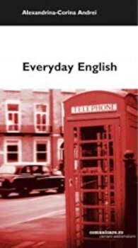 Everyday English/Alexandrina-Corina Andrei imagine