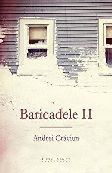 Baricadele II/Andrei Craciun imagine