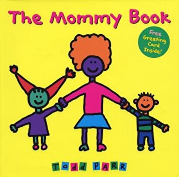 The Mommy Book, Hardcover/Todd Parr poza cate