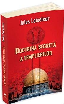 Doctrina secreta a templierilor-Jules Loisseleur imagine