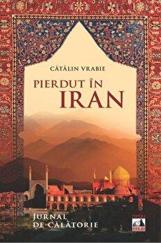 Pierdut in Iran - Jurnal de calatorie/Catalin Vrabie imagine elefant 2021
