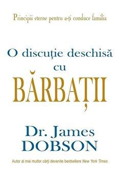 O discutie deschisa cu barbatii/James Dobson poza cate