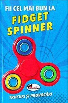 Coperta Carte Fii cel mai bun la Fidget Spinner