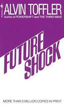 Future Shock, Paperback/Alvin Toffler poza cate