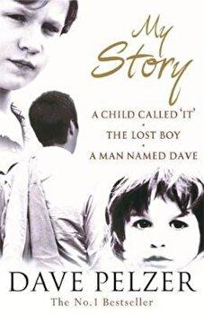 My Story, Paperback/Dave Pelzer poza cate