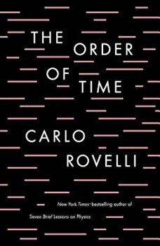 The Order of Time, Hardcover/Carlo Rovelli poza cate