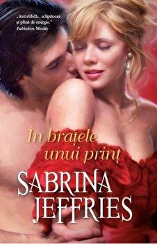 In bratele unui print/Sabrina Jeffries
